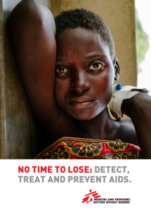 No time to lose: Detect, treat and prevent AIDS
