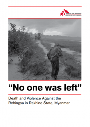 """No one was left"": Death and violence against the Rohingya in Rakhine State, Myanmar"