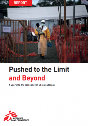 Pushed to the limit and beyond: A year in to the largest every Ebola outbreak